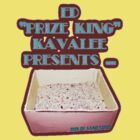 "Ed ""Prize King"" Kavalee's Box of Sand by Marconi Rebus"