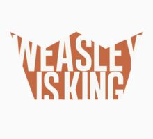 Weasley is King by RogueWeasley