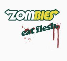 Zombies.....eat flesh by fdavies2607