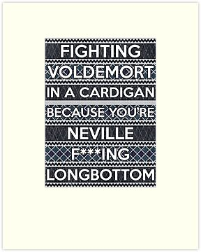Fighting Voldemort in a cardigan because you're Neville F'ing Longbottom by wittytees