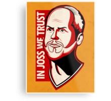 In Joss We Trust Metal Print