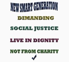 NEW SMART GENERATION DEMANDING/ T-SHIRT by haya1812