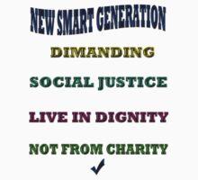 NEW SMART GENERATION DEMANDING/ T-SHIRT by haya1812