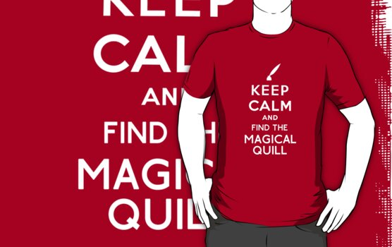 Keep Calm And Find The Magical Quill by Fiona Boyle