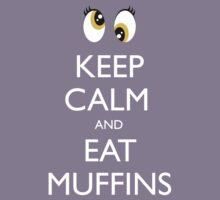 Derpy Hooves - Keep Calm and Eat Muffins by Strangetalk