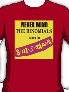 Never Mind The Binomials T-Shirt