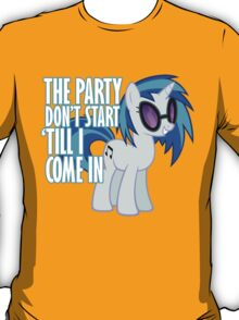 Vinyl Scratch - I Start the Party T-Shirt