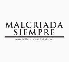 Malcriada Siempre #1 in black letters by Malcriada Siempre