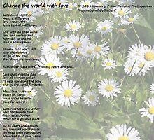 Change the world with love by Jimmy Joe