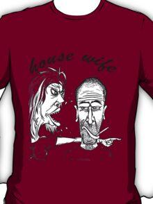 house wife T-Shirt