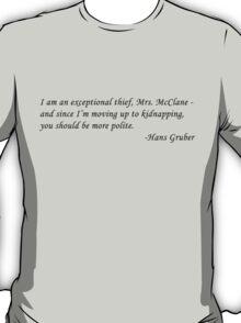 Hans Gruber T-Shirt