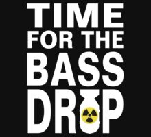 TIME FOR THE BASS DROP DUBSTEP by dubstep