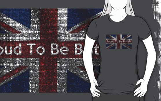 Proud To Be British by PopCultFanatics