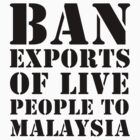 Ban Exports of Live People by craigm