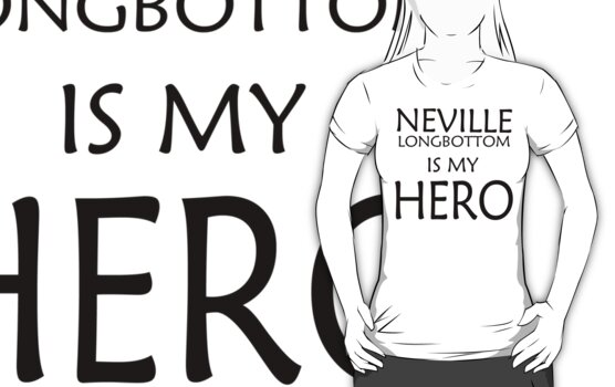 Neville Longbottom is my hero by eggnog