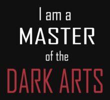 I am a MASTER of the DARK ARTS Kids Clothes