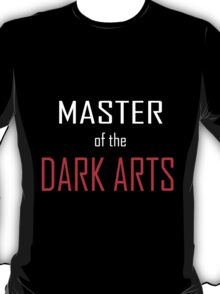 Master of the Dark Arts T-Shirt