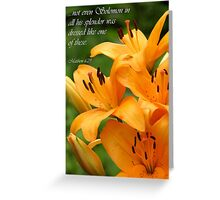 Lilies of the Field (Card) Greeting Card
