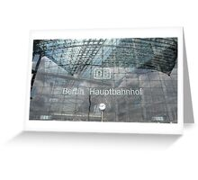 BERLIN - PORTAL -MAINSTATION -  Greeting Card
