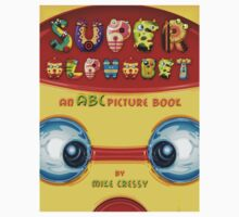 Super Alphabet  by Mike Cressy