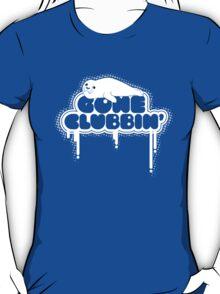 Gone Clubbin' V2 T-Shirt