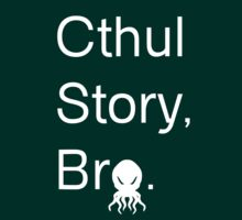 Cthul Story, Bro. White by bloogun