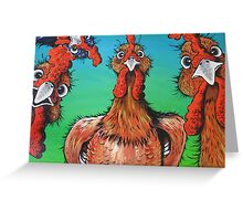 Chooks Only! Greeting Card