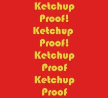 Ketchup Proof! by Geisel Ellis