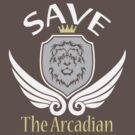 Save The Arcadian by slicepotato