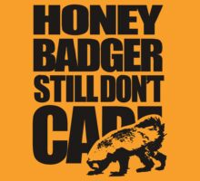Honey Badger Still Don't Care by jezkemp