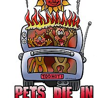 PETS DIE IN HOT CARS by NHR CARTOONS .