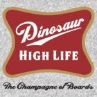 Dinosaur High Life  by BUB THE ZOMBIE
