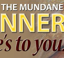 Art of the Mundane: Winner Banner by Shani Sohn