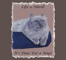 Life is Hard! It's Time For a Nap! Himalayan Cat T-Shirt Kids Clothes