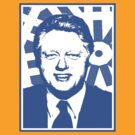 William Jefferson Clinton too by OTIS PORRITT