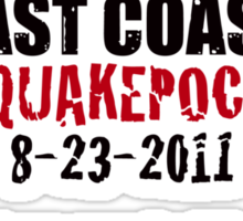 EARTHQUAKEPOCALYPSE 2011 Sticker