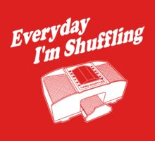 Everyday I'm Shuffling White by AngryMongo