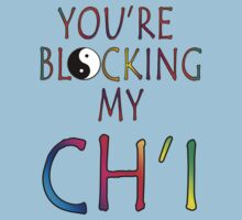 You're Blocking My Ch'i by Darren Stein