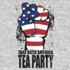 Take Back America Tea Party Shirt by RepublicanShirt