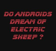 Do Androids Dream Of Electric Sheep ? by loogyhead