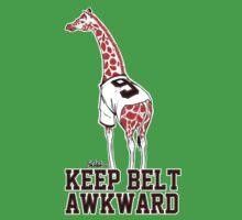 Keep Belt Awkward Giraffe Kids Clothes