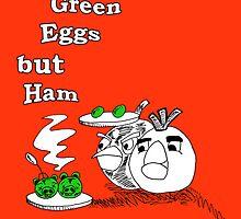Save Green Eggs But Ham by BreteKosan