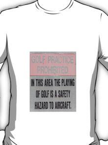 Golf Hurts Aeroplanes T-Shirt