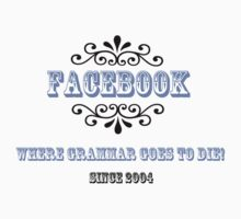 Facebook: Graveyard of Grammar by RoomWithAMoose