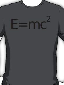 E equals M C 2 squared.... T-Shirt
