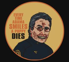 Adama Should NEVER Smile by Valhalla Halvorson