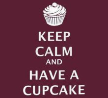 Keep Calm and Have a Cupcake by juliazook