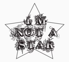 I'm Not A Star by CornrowJezus