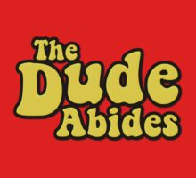 The Dude Abides Kids Clothes