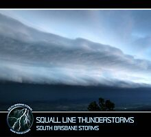 Branded: Squall Line Thunderstorms by SouthBrisStorms